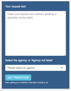 The FOIA predictor helps you determine how likely it is that your FOIA request will succeed.