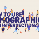 Why We Need Intersectionality in Our Demographic Data